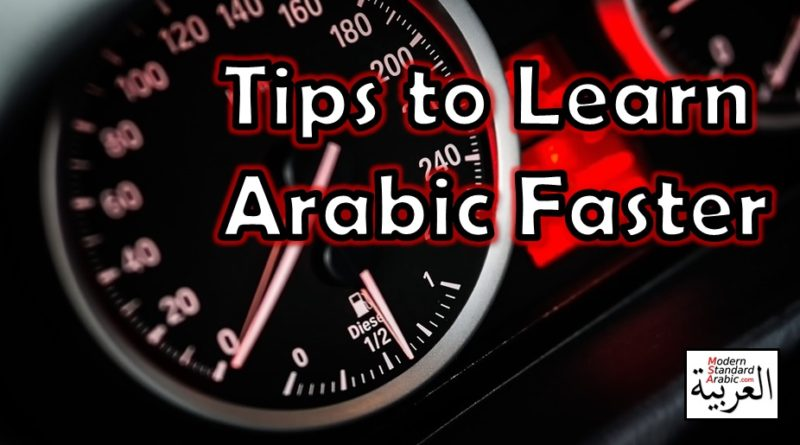 Tips to Learn Arabic Faster